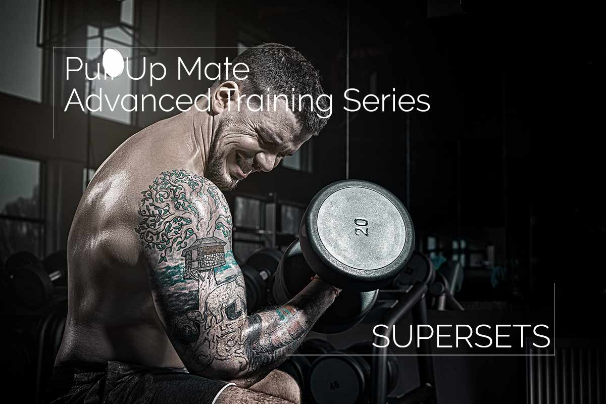 Advanced Training - Supersets