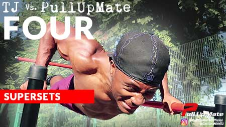 TJ Vs. Pull Up Mate Four - Advanced Upper Body Workout with Pull Up Mate - Supersets
